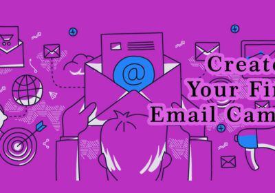 Send Your First Email Campaign