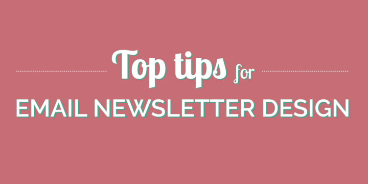 Tips for Writing Email Newsletters